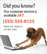 Our customer service is available 24/7. Call us at (800) 824-4154.